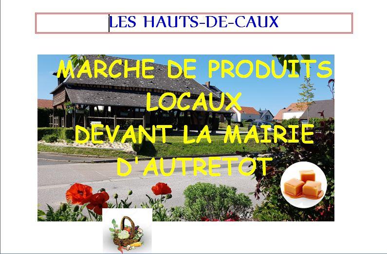 Marché de produits locaux @ Parking devant Mairie Autretot